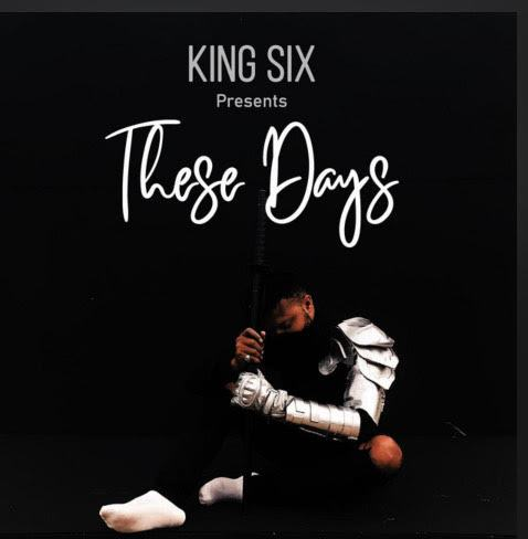 King Six - These Days