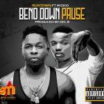 Runtown - Bend Down Pause ft Wizkid [AuDio]