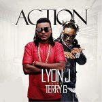 Lyon J - Action ft Terry G