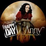 Anny - Happy Day ft Fr3style