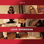 May D - Love Overdose
