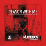 Rudeboy – Reason With Me [AuDio]
