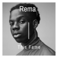 Rema – This Fame [AuDio]
