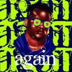Wande Coal – Again [AuDio]