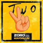 Zoro – Two (Remix) ft Mayorkun