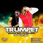 Burna Boy - Trumpet ft Davido [AuDio]