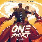 Ruger, D'Prince & Rema - One Shirt