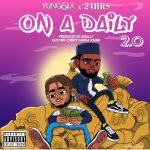 Yung6ix & 24hrs - On A Daily 2.0