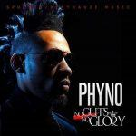 Review- Phyno - No Guts, No Glory + Album is number one on iTunes Nigeria