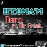 Nero - Ifeoma ft Mr. Frank